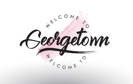 Georgetown Welcome to Text with Watercolor Pink Brush Stroke Vector Illustration.