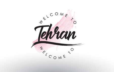 Tehran Welcome to Text with Watercolor Pink Brush Stroke Vector Illustration. Çizim
