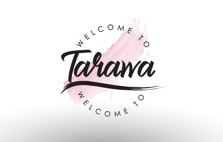 Tarawa Welcome to Text with Watercolor Pink Brush Stroke Vector Illustration.