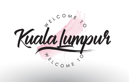 KualaLumpur Welcome to Text with Watercolor Pink Brush Stroke Vector Illustration.
