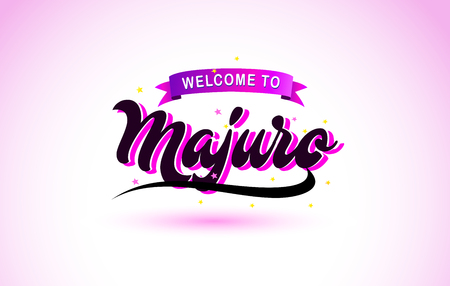 Majuro Welcome to Creative Text Handwritten Font with Purple Pink Colors Design Vector Illustration.