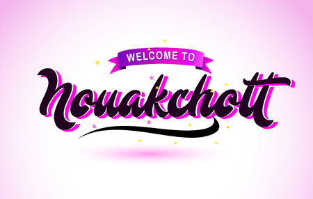 Nouakchott Welcome to Creative Text Handwritten Font with Purple Pink Colors Design Vector Illustration.