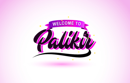 Palikir Welcome to Creative Text Handwritten Font with Purple Pink Colors Design Vector Illustration.