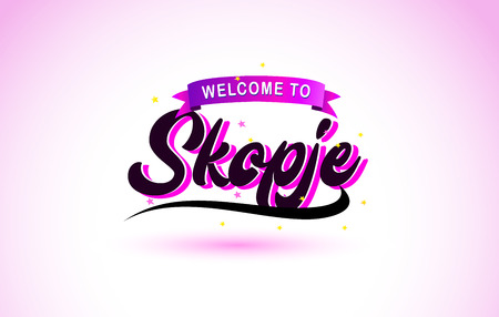 Skopje Welcome to Creative Text Handwritten Font with Purple Pink Colors Design Vector Illustration. Ilustração
