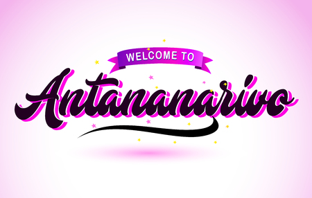 Antananarivo Welcome to Creative Text Handwritten Font with Purple Pink Colors Design Vector Illustration.