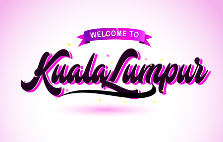 KualaLumpur Welcome to Creative Text Handwritten Font with Purple Pink Colors Design Vector Illustration.