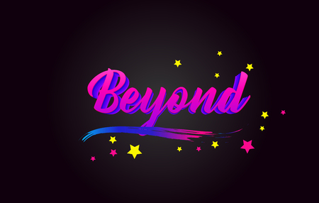Beyond Purple Handwritten lettering typography. Creative Word for logotype, badge, icon, card, postcard, logo, banner with colorful Stars and Swoosh Vector Illustration Design.
