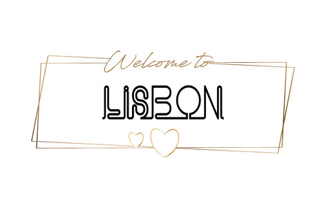 Lisbon Welcome to text Neon lettering typography. Word for logotype, badge, icon, card, postcard, logo, banner with Wired Golden Frames and Hearts Design Vector Illustration. Illustration
