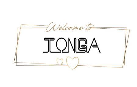Tonga Welcome to text Neon lettering typography. Word for logotype, badge, icon, card, postcard, logo, banner with Wired Golden Frames and Hearts Design Vector Illustration.