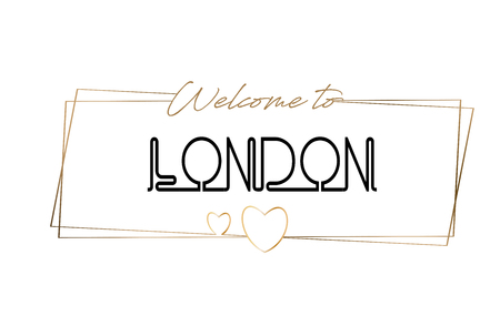 London Welcome to text Neon lettering typography. Word for logotype, badge, icon, card, postcard, logo, banner with Wired Golden Frames and Hearts Design Vector Illustration.
