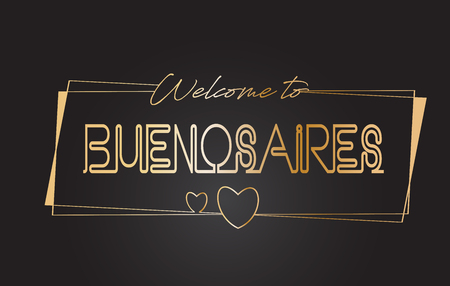 BuenosAires Welcome to Golden text Neon Lettering Typography with Wired Golden Frames and Hearts Design Vector Illustration.