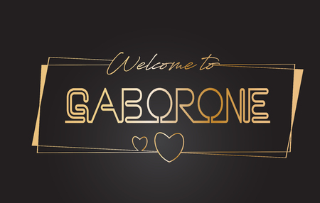 Gaborone Welcome to Golden text Neon Lettering Typography with Wired Golden Frames and Hearts Design Vector Illustration.