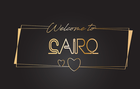 Cairo Welcome to Golden text Neon Lettering Typography with Wired Golden Frames and Hearts Design Vector Illustration.