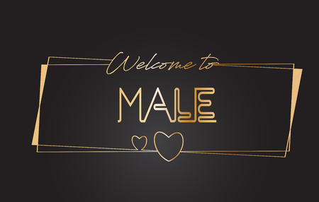 Male Welcome to Golden text Neon Lettering Typography with Wired Golden Frames and Hearts Design Vector Illustration.