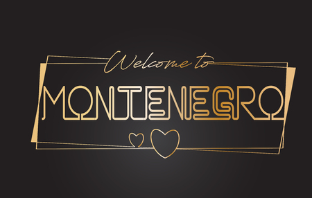 Montenegro Welcome to Golden text Neon Lettering Typography with Wired Golden Frames and Hearts Design Vector Illustration.