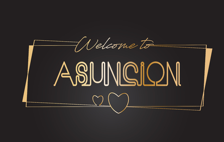 Asuncion Welcome to Golden text Neon Lettering Typography with Wired Golden Frames and Hearts Design Vector Illustration.