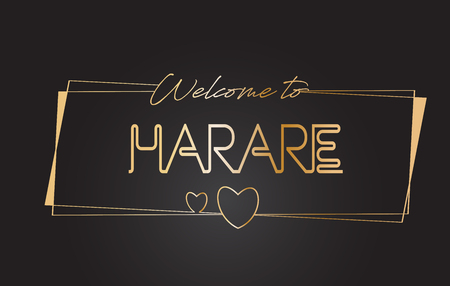 Harare Welcome to Golden text Neon Lettering Typography with Wired Golden Frames and Hearts Design Vector Illustration.