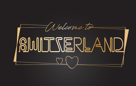 Switzerland Welcome to Golden text Neon Lettering Typography with Wired Golden Frames and Hearts Design Vector Illustration.