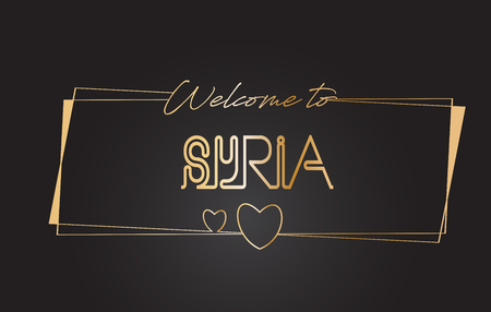 Syria Welcome to Golden text Neon Lettering Typography with Wired Golden Frames and Hearts Design Vector Illustration.