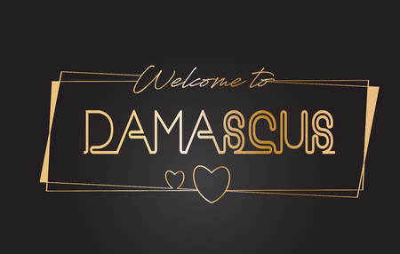 Damascus Welcome to Golden text Neon Lettering Typography with Wired Golden Frames and Hearts Design Vector Illustration.