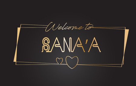 Sana'a Welcome to Golden text Neon Lettering Typography with Wired Golden Frames and Hearts Design Vector Illustration.