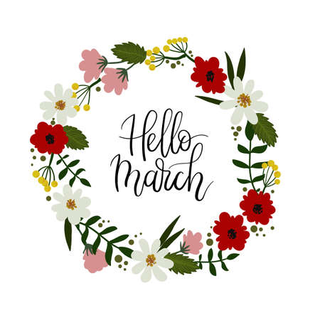 Hello March hand lettering greeting card. Floral wreath Vettoriali
