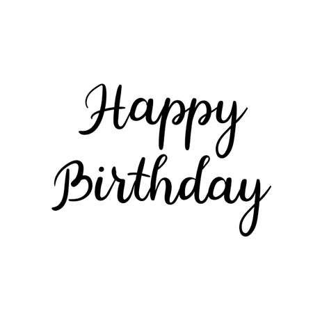 Happy birthday to you calligraphy greeting card handwritten happy birthday calligraphy inscription on white background handwritten greeting card vector bookmarktalkfo Choice Image