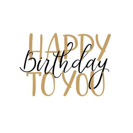 Happy birthday calligraphy inscription handwritten greeting happy birthday to you calligraphy greeting card handwritten inscription isolated on white background handwritten bookmarktalkfo Choice Image