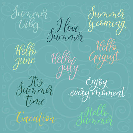 Set of summer calligraphy. Calligraphy phrases for summer holidays posters, banners and flyers. Vector illustration. Summer Vibes, Hello Summer, june, july, august