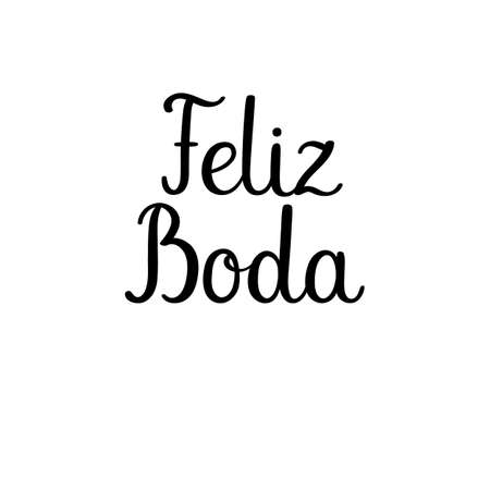 Happy Wedding Hand Lettering Text In Spanish. Feliz Boda. Calligraphy  Inscription For Greeting Cards