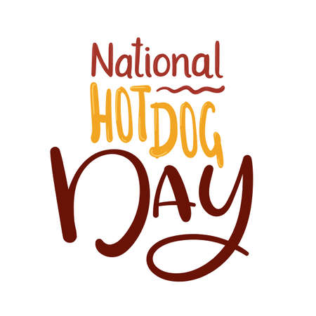 National Hot dog Day Vector Illustration. Hand lettering inscription. Calligraphy