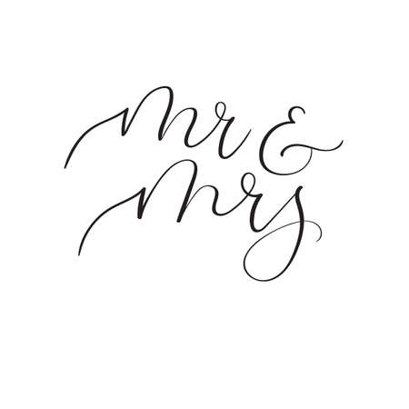 wedded: Mr and Mrs hand lettering wedding design for wedding invitation, party, photo overlay or heading, caption, labels, menus. Vector illustration. Modern calligraphy. Isolated on white background