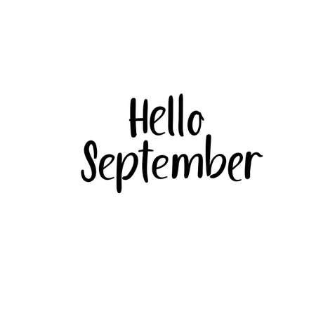 Hello September Hand Lettering Inscription. Autumn Greeting Card. Brush Calligraphy.
