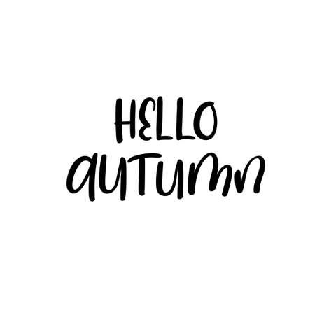Hello Autumn. Handwritten modern calligraphy inscription. Vector brush letters.