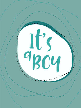 baby announcement card: Its a boy. Hand lettering card. Modern calligraphy. Handwritten inscription for invitation, greeting cards or congratulation