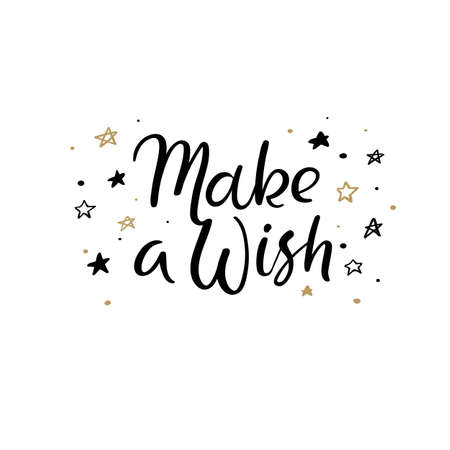 Make a Wish Hand Lettering Greeting Card. Vector Illistration. Modern Calligraphy.