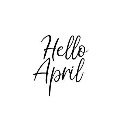 Hello April Hand Lettering Inscription. Spring Greeting Card. Brush Calligraphy. Vector Illustration.