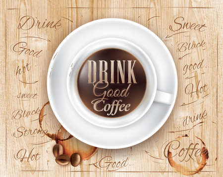 Poster coffee in loft wood color shown with a cup lettering Drink good coffee  Vector Illustration