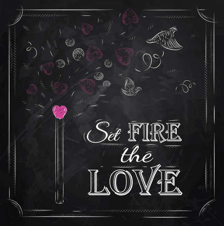 Poster Valentine s Day with chalk on the blackboard shown with a match lettering Set fire the love  Vector Vector