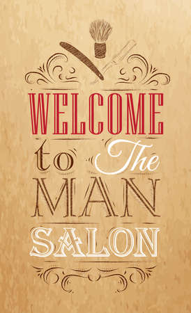 Poster Barbershop welcome to the man salon in a retro style and stylized for the drawing on kraft paper of red, white, brown  Vector