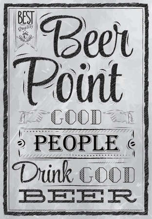 Poster with the words in coal Point Beer good people drink good beer Lettering Vector