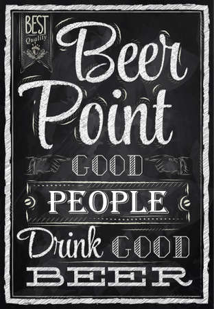lettering: Poster with the words in chalk Point Beer good people drink good beer Lettering  Illustration