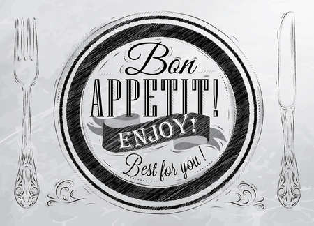 Bon appetit  enjoy  Best for you lettering on a plate with a fork and a spoon on the side in retro style drawing with coal