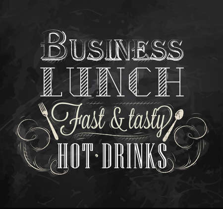 Business lunch chalk board with text business lunch every day hot drinks stylized for chalk drawing lettering   Vector