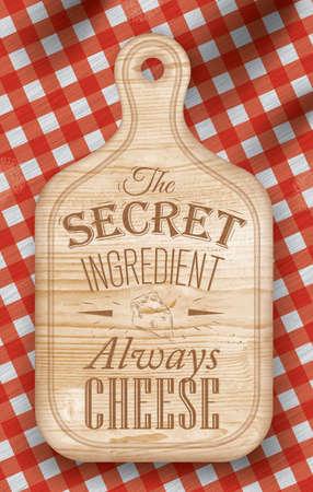 Cartel con la tabla de cortar de madera de color marrón de las letras El ingrediente secreto siempre queso sobre un mantel a cuadros rojos pan