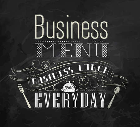 every: Business lunch chalk board with text business lunch every day hot drinks stylized for chalk drawing lettering