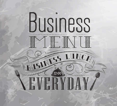 fl: Business menu coal board with text business lunch every day hot drinks stylized for coal drawing lettering