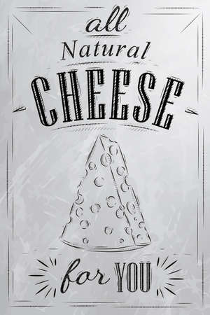mozzarella cheese: Poster lettering all natural cheese for you stylized drawing with coal on blackboard  Illustration