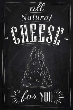 swiss cheese: Poster lettering all natural cheese for you stylized drawing with chalk on blackboard   Illustration