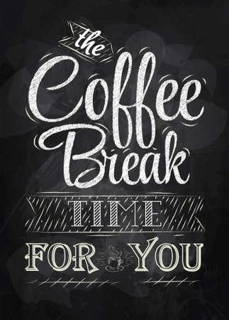 Poster belettering de koffiepauze tijd voor u gestileerde inscriptie in krijt op een schoolbord